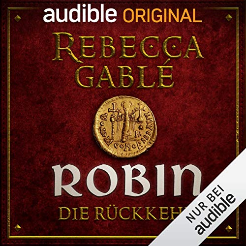 Robin - Die Rückkehr: Das Lächeln der Fortuna 3