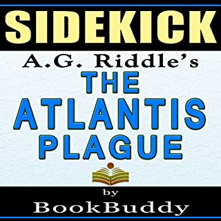The Atlantis Plague: (The Origin Mystery 2) by A.G. Riddle -- Sidekick cover art