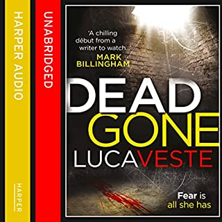 Dead Gone                   By:                                                                                                                                 Luca Veste                               Narrated by:                                                                                                                                 Jonathan Keeble                      Length: 11 hrs and 36 mins     110 ratings     Overall 4.1