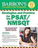 Strategies and Practice for the PSAT/NMSQT (Barron's Test Prep)