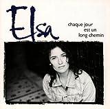 Songtexte von Elsa - Chaque jour est un long chemin