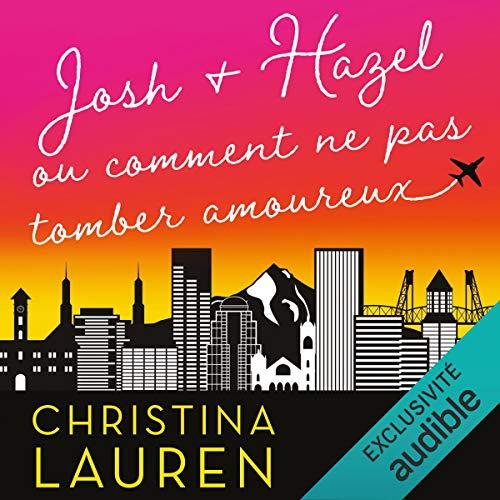 Page de couverture de Josh et Hazel. Ou comment ne pas tomber amoureux
