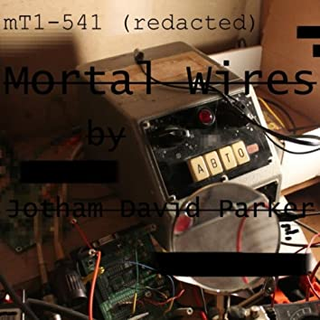 Mortal Wires.