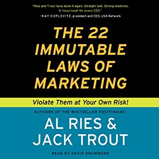The 22 Immutable Laws of Marketing                   Written by:                                                                                                                                 Al Ries,                                                                                        Jack Trout                               Narrated by:                                                                                                                                 David Drummond                      Length: 3 hrs and 6 mins     21 ratings     Overall 4.4