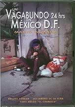 Un Vagabundo 24 Hrs. En Mexico D.F.