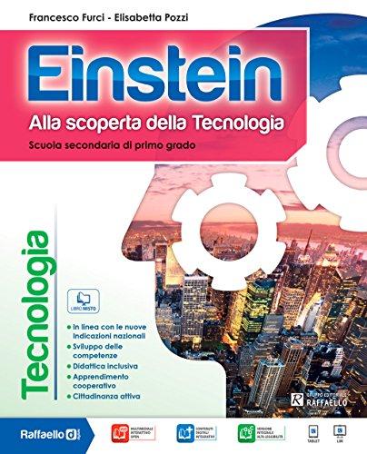 Einstein tecnologia. Con disegno-Tavole. Per la Scuola media. Con e-book. Con espansione online
