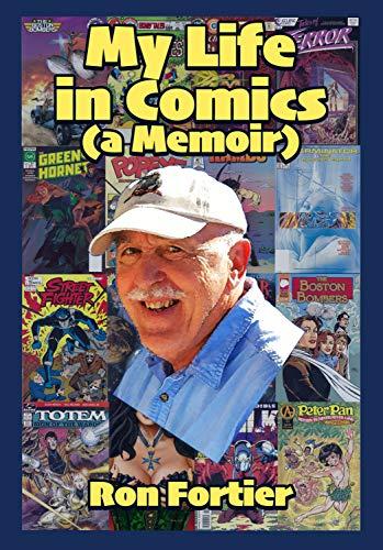 My Life in Comics (a Memoir) (English Edition)