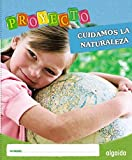 Proyecto Cuidamos La Naturaleza. Educación Infantil. Segundo ciclo (Proyecto Constructivista) - 9788498778717