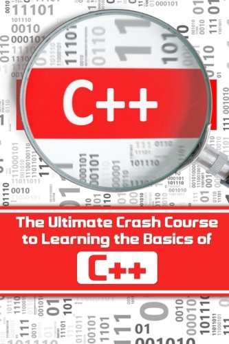 C The Ultimate Crash Course To Learning The Basics Of C C Programming C In Easy Steps C Programming Start