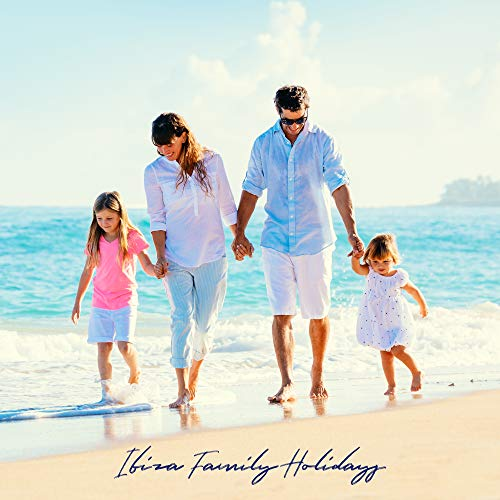 Ibiza Family Holidays - Background Music for Relaxing on the Beach, Sunbathing by the Hotel Swimming Pool for Summer Holidays and Rest