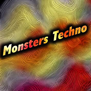 Monsters Techno