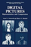 Digital Pictures: Representation and Compression (Applications of Communications Theory)