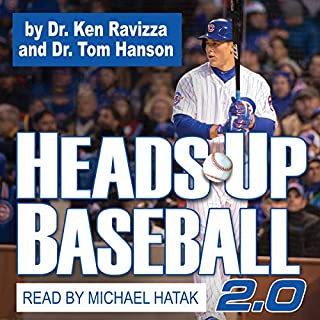 Heads-Up Baseball 2.0: 5 Skills for Competing One Pitch at a Time cover art