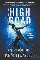 The High Road (Spellkeeper Flight)
