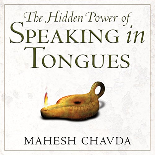 Hidden Power of Speaking in Tongues audiobook cover art