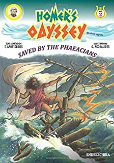 Homer's Odyssey - Graphic Novel: Saved by the Phaeacians - Colored Edition