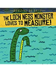 The Loch Ness Monster Loves to Measure! (Monsters Do Math!)