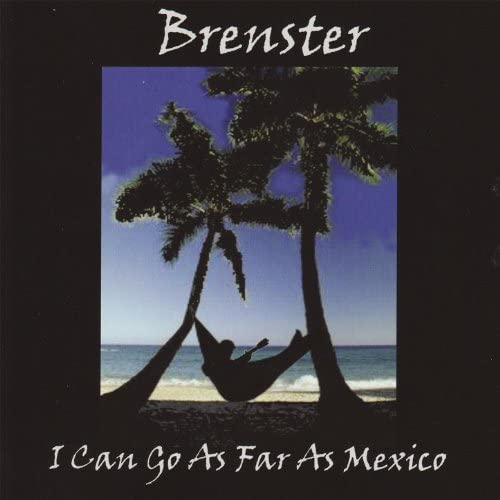 Brenster (Brent Mcathey)