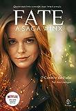 Fate: a saga Winx - O caminho das fadas