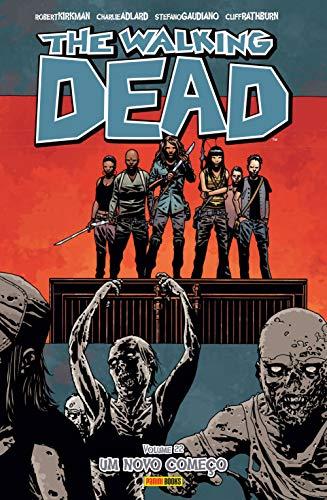 The Walking Dead. Um Novo Começo - Volume 22