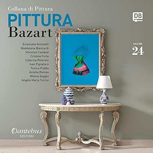 Collana di pittura Bazart vol.24 (Italian Edition)