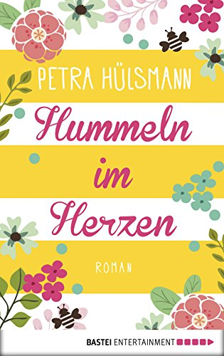 Hummeln im Herzen: Roman (Hamburg-Reihe 1)