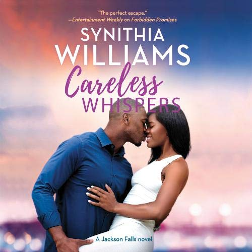 Careless Whispers Audiobook By Synithia Williams cover art