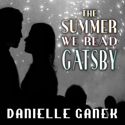 The Summer We Read Gatsby audiobook cover art