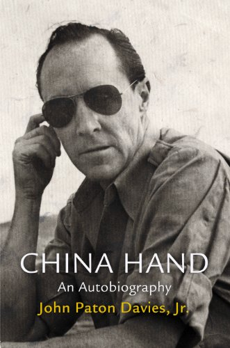 Download China Hand: An Autobiography (Haney Foundation Series) 081224401X