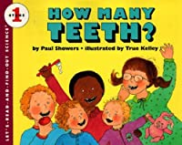 How Many Teeth? (Let's-Read-and-Find-Out Science 1)