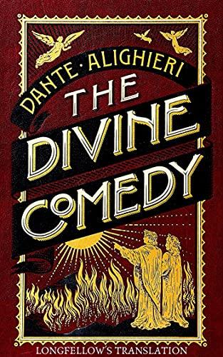 Divine Comedy (The Inferno, The Purgatorio, and The Paradiso) (English Edition)