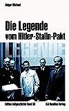 Die Legende vom Hitler-Stalin-Pakt (Edition Zeitgeschichte)