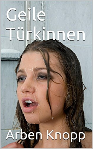 Sexgeschichte türkin