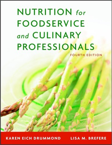 Nutrition for Foodservice and Culinary Professionals, Fourth Edition and NRAEF Workbook Package