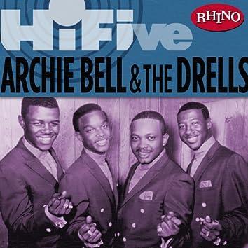 Rhino Hi-Five: Archie Bell & The Drells