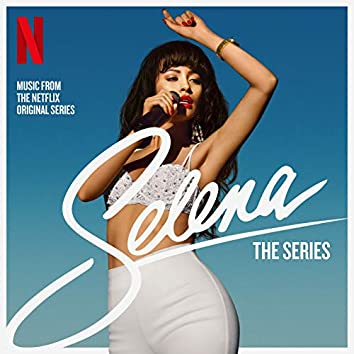 Selena: The Series Soundtrack