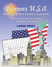 Discover U.S.A: Word Search, Word Scramble, Crosswords: States, Cities/Towns, Nicknames, Landmarks, Presidents