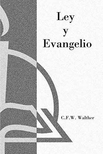 Ley y Evangelio (Law and Gospel) (Spanish Edition)