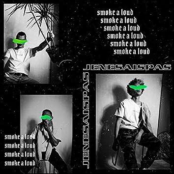 Smoke a Loud