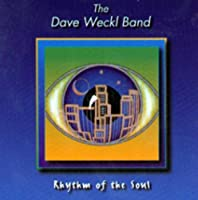 Rhythm of the Soul by Dave Weckl (2003-12-08)