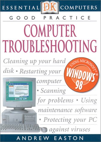Computer Troubleshooting (Essential Computers)