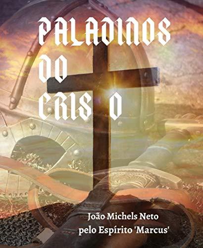 PALADINOS DO CRISTO