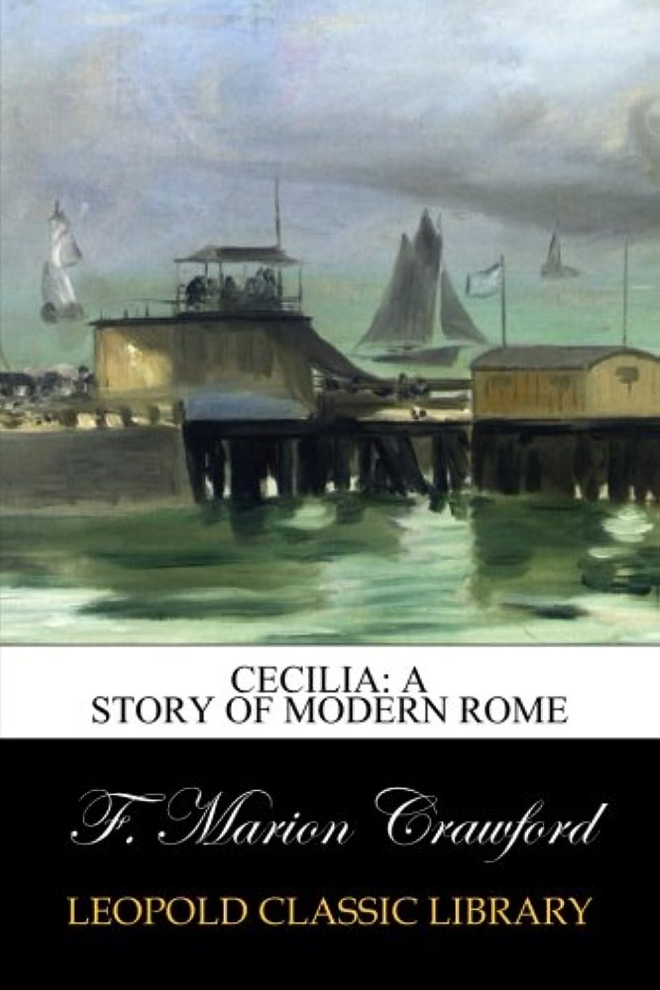 顎ジャズ死Cecilia: A Story of Modern Rome