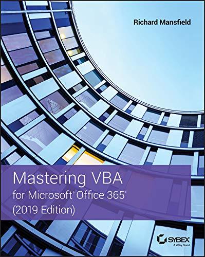 Mastering VBA for Microsoft Office 365 (English Edition)