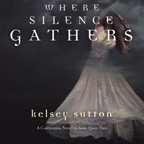 Where the Silence Gathers cover art