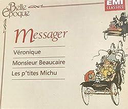 Messager: Veronique (1953) / Monsieur Beaucaire (1952) / Les p'tites Michu (1954) (Highlights)