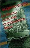 Lo strano caso del comandante Ricci (Italian Edition)