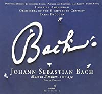 Bach: Mass In B Minor by Orchestra Of The 18th Century (2010-04-27)
