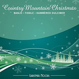 Country Mountain Christmas: Banjo Fiddle Hammered