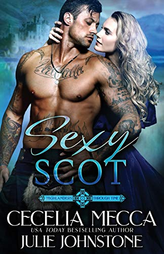 Sexy Scot (Highlanders Through Time, Band 2)